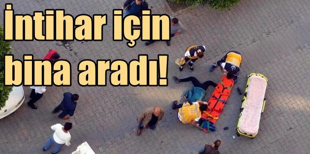 Adana'da genç kadın intihar için kapı kapı dolaştı