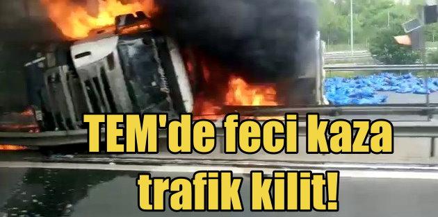TEM Otoyolu'nda TIR kazası kazası,  1 ölü, 4 yaralı var