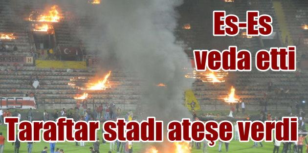 Eskişehir'de taraftar stadyumu ateşe verdi