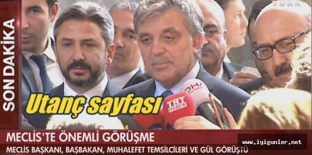 Abdullah Gül: Utanç verici girişim