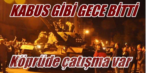 Askeri Darbe girişimi: Boğaz Köprüsü'nde tanklar ateş açıyor