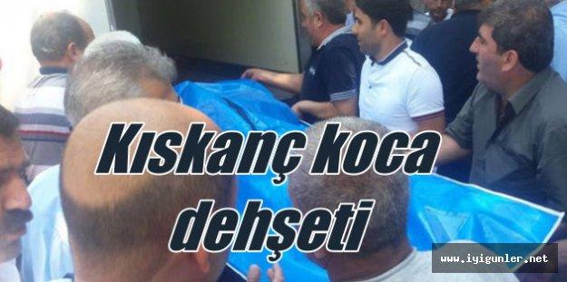Bursa'da kıskanç koca dehşet saçtı