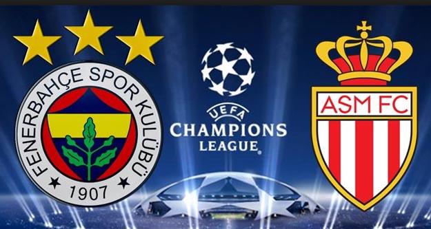 Fenerbahçe Monaco maçı kaç kaç CANLI ANLATIM
