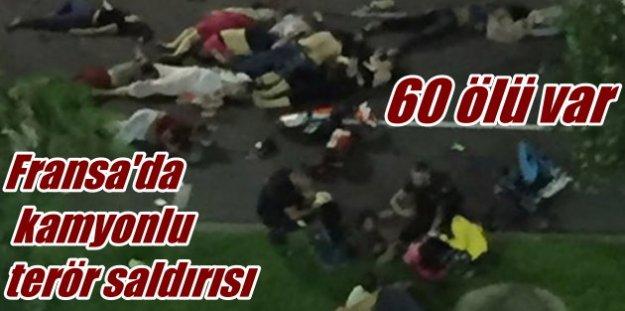 Fransa'da kamyonlu terör saldırısı, 60 ölü var