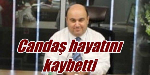 Şişli Belediyesi Başkan yardımcısı Candaş hayatını kaybetti
