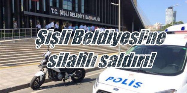 Şişli Belediyesi önünde silahlı çatışma