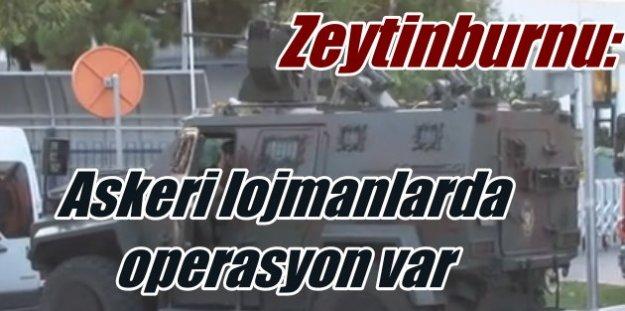 Zeytinburnu'da bulunan askeri lojmanlarda arama yapılıyor