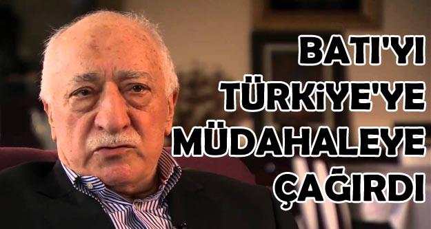Gülen'den Türkiye'ye müdahale çağrısı