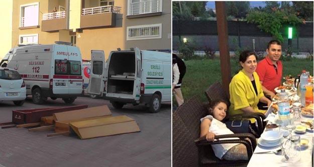 Konya'da polis memuru Harun Kaymaz eşi ve kızını öldürüp intihar etti