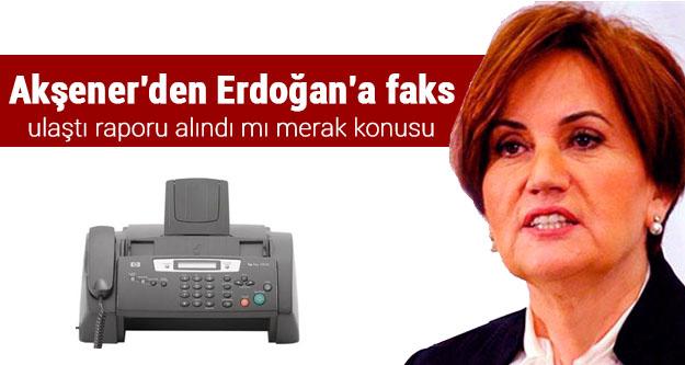 Akşener'den Erdoğan'a faks