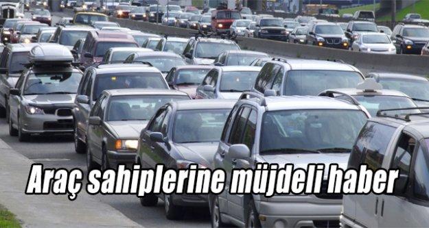 Araç sahiplerine müjdeli haber