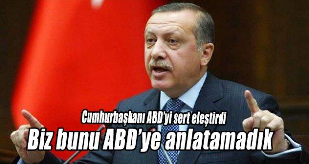 """Cumhurbaşkanı Erdoğan  """"BİZ BUNU AMERİKALI DOSTLARIMIZA ANLATAMADIK"""""""