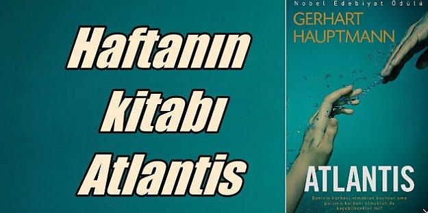 Gerhart Huptmann'dan farklı bir Atlantis