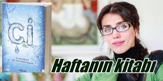 Haftanın kitabı: Akilah Azra Kohen'den Çi...