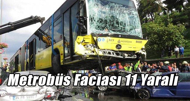 Metrobüs arabaları biçti
