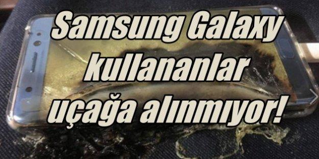 Samsung Galaxy 7 kullananlar uçağa alınmayacak