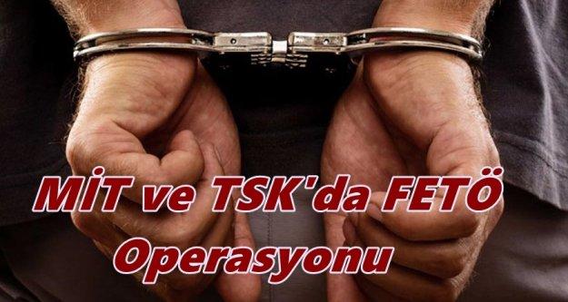 TSK ve MİT'te FETÖ imamlarına operasyon