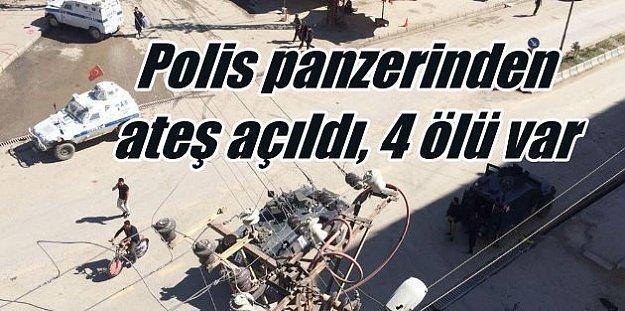Yüksekova'da Polis Panzeri makinali kulesinden ateş açıldı, 4 ölü var,.