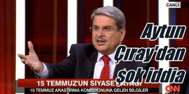 Aytun Çıray'dan 15 Temmuz için şok iddialar; ByLock programı kullanan AK Partililer var