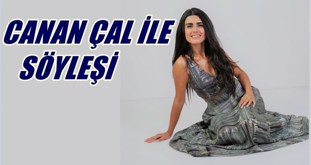 Canan Çal: Müzik,  azim ve sabır işi..