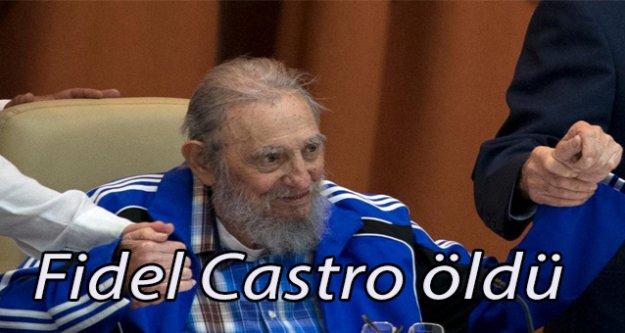 Fidel Castro öldü