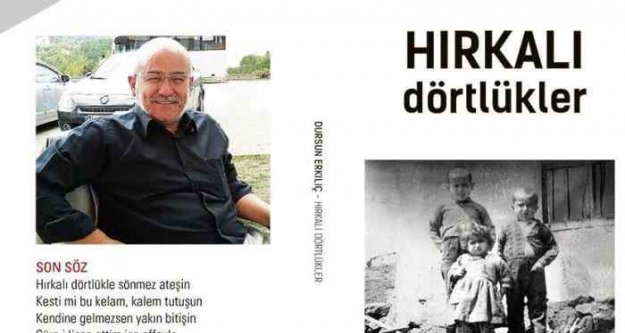 Gazeteci Dursun Erkılıç'tan 4. kitap: 'Hırkalı Dörtlükler