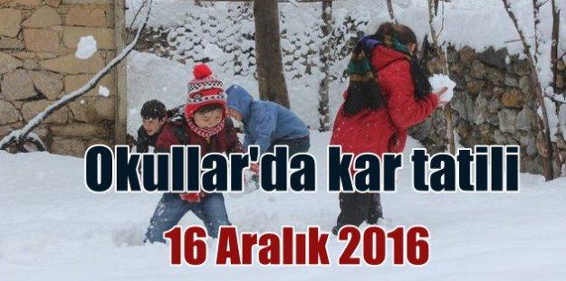 Kar tatili, 16 Aralık 2016 tatil edilen okullar nerede tatil