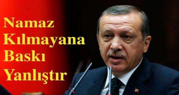 Cumhurbaşkanı Erdoğan 'Namaz kılmayana baskı yanlıştır'