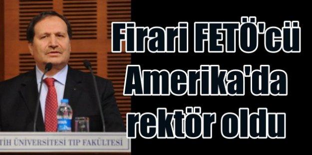 Firari FETÖ'cüye ABD'de büyük ödül: Rektör oldu