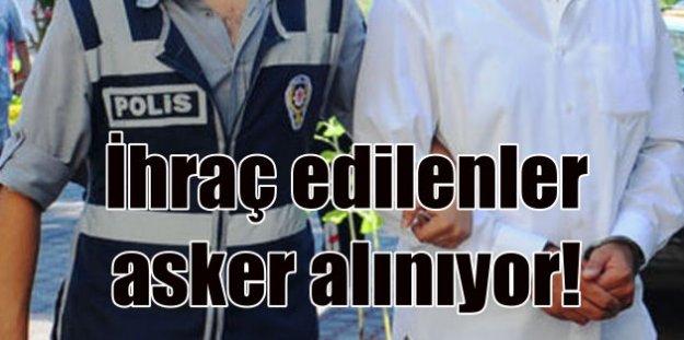 İhraç edilen polisler askerlik yapacak: 10 bin polis kışlaya