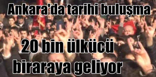 20 bin ülkücü Hayır için Ankara'da buluşuyor