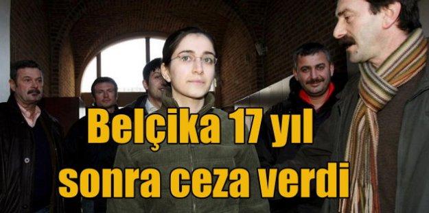 Fehriye Erdal kaçtı, Belçika adaleti 17 yıl sonra ceza verdi