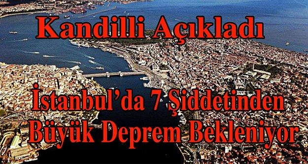 İstanbul'da 7 şiddetinden büyük deprem bekleniyor