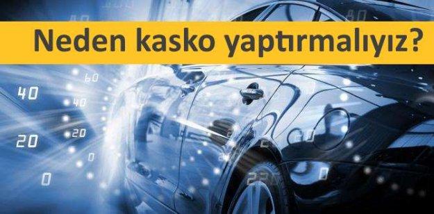 Kasko Sigortası Yaptırmanız İçin 10 Neden
