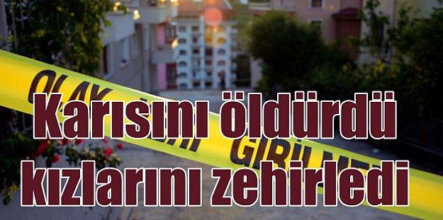 Son Dakika Antalya, Rus eşini katletti, çocuklarını zehirledi, intihar etti