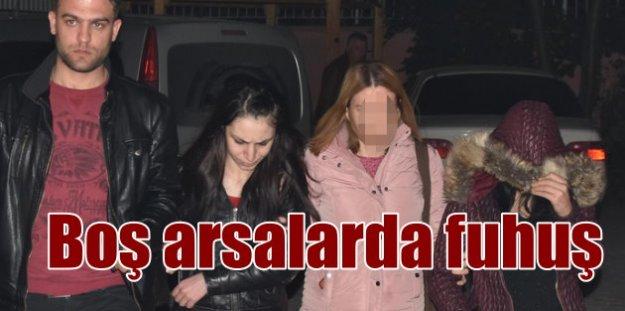Konya'da fuhuş operasyonu; Boş arsalarda fuhuş yapmışlar