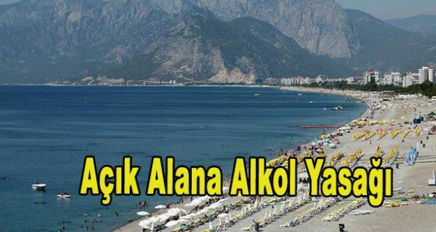 Turizm cennetine açık alanda alkol yasağı