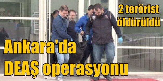 Ankara'da operasyon; DEAŞ'lı 2 terörist öldürüldü