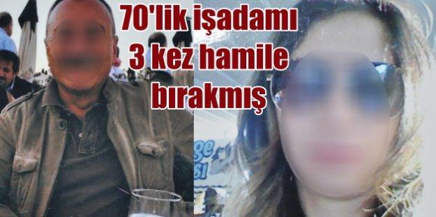 Ankaralı 70'lik işadamı, evinde çalışan genç kadını hamile bırakmış