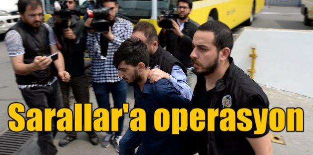 İstanbul'da 'Sarallar' operasyonu