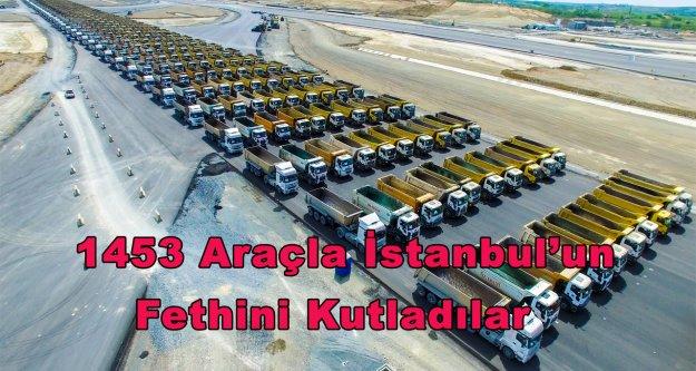 İstanbul'un fethinin 564.cü yıl dönümünü 1453 araçla kutladılar