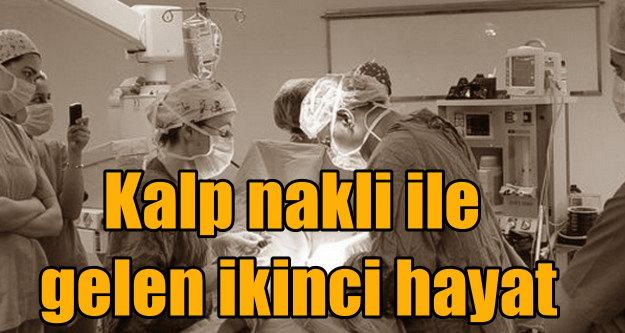 Kalp nakli nasıl yapılıyor, organ nakli ile hayata dönenler