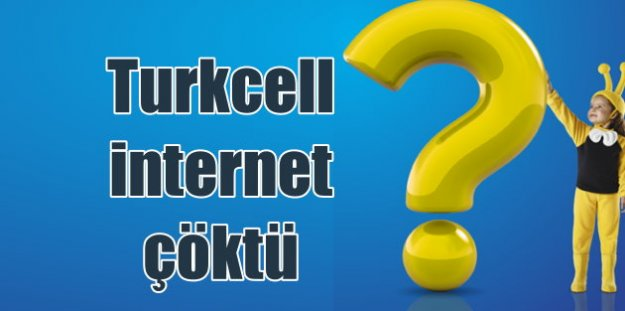 Turkcell internet sorunu: Dün whatsapp, bugün Turkcell
