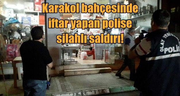 Bursa'da polise silahlı saldırı: İftar yapan polislere ateş açtı