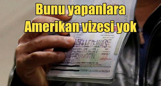 Sosyal Medya'da Amerikan karşıtlarına ABD vizesi verilmeyecek!