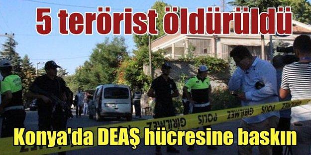 Konya'da DEAŞ operasyonu: 5 terörist öldürüldü