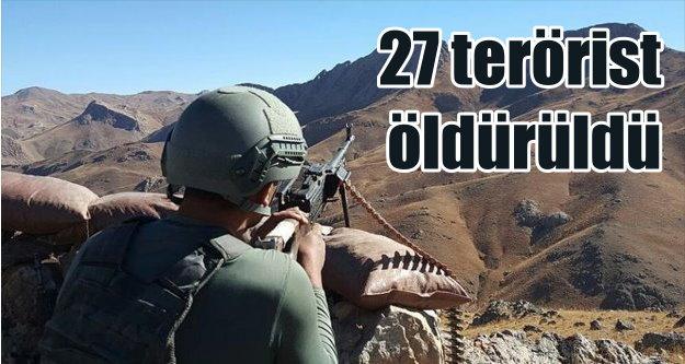 Bir haftada 27 terörist etkisiz hale getirildi