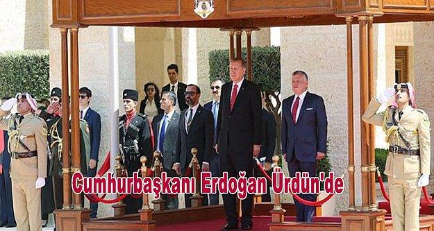 Cumhurbaşkanı Erdoğan Ürdün'de