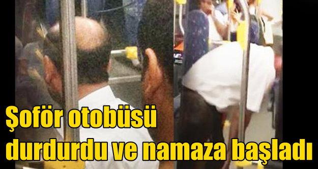 Halk otobüsü şoförü, aracı durdurdu, namaza başladı