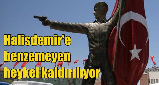Ömer Halisdemir'e benzemeyen heykel kaldırıldı